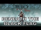 V�deo Assassin's Creed 4: BENEATH THE BLACK FLAG - AC4 Song