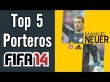FIFA 14 TOP 5 Porteros (GK)  Ultimate Team