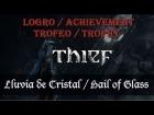 Thief - Logro  - Trofeo - Lluv�a de Cr�stal