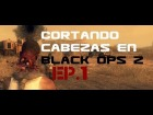 V�deo Call of Duty: Black Ops 2: Black Ops 2 Montage HD - Cortando cabezas Ep.1 (Victoria P�rrica) (PC/UltraSettings/1080p)