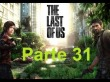 The Last Of Us - Parte 31 - Espa�ol