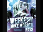 V�deo: Mike Morato Weekend 2013 ( Mashup )