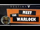 V�deo Destiny Destiny | Meet the warlock