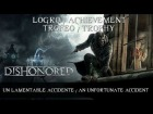 Dishonored - Logro / Trofeo - Un lamentable accidente