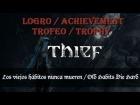 Thief - Logro / Trofeo - Los Viejos habitos nunca mueren