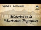 V�deo: Misterios en la Mansion Pegajosa [Video-Juego Interactivo] - Capitulo 1 - La Mansion.