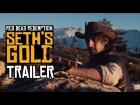 V�deo: Red Dead Redemption: Seth's Gold - Trailer