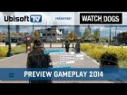 V�deo: Preview Gameplay 2014 | Watch_Dogs | Ubisoft-TV