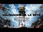 V�deo: STAR WARS BATTLEFRONT - IMPRESIONES de la BETA