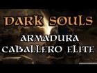 Dark Souls - Armadura Caballero Elite