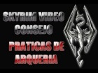 Skyrim Video Consejo - Practicas de Arqueria