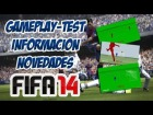 FIFA14 - Gameplay-Test, Informaci�n, Novedades