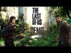 V�deo The Last of Us: The Last of Us  /// Demo (1080P)