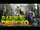 V�deo: EN DIRECTO - ASSASSIN'S CREED 2 | CAP 5 |