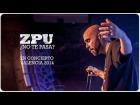 V�deo: ZPU | �No te pasa? | Concierto Valencia Gira 2014