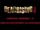 Dead Rising 3 - Cap�tulo / Chapter 1 - 2 - Todos los Coleccionables - All collectibles