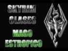 Skyrim Clase:Mago Estropico