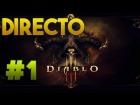 V�deo: EN DIRECTO - DIABLO III - CAP1