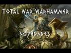 V�deo: TOTAL WAR WARHAMMER | Noticias #4