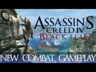 V�deo Assassin's Creed 4: Assassin's Creed 4 Black Flag - New Combat Footage !!