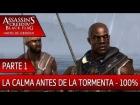 DLC Grito de Libertad - Parte 1 al 100% - Assassin's Creed 4 Black Flag
