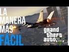 La manera m�s F�CIL de conseguir un caza en GTA V