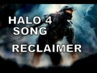 V�deo: HALO 4 SONG - RECLAIMER (By Miracle Of Sound)