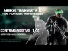 "SPLINTER CELL ""BLACKLIST"".- ""CONTRABANDISTAS"" parte 1/2 - 100% FANTASMA by Cuban Doce"