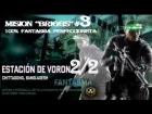 """SPLINTER CELL """"BLACKLIST"""".- """"ESTACION DE VORON"""" parte 2/2 - 100% FANTASMA"""