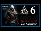 ASSASSIN'S CREED 4 (#6) Secuencia 3 - Recuerdo 5 y 6 (100%) | Gameplay / Walkthrough