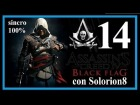 ASSASSIN'S CREED 4 (#14) Secuencia 10 - Recuerdo 1 y 2 (100%) | Gameplay / Walkthrough