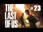 THE LAST OF US - Part 23 | La caceria 2/2 | Gameplay en espa�ol, Walkthrough