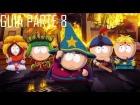Guia South Park - La vara de la verdad Parte 8 [GTX 660]