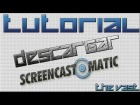 V�deo Minecraft: Tutorial - Descargar e instalar Screencast O Matic
