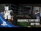 V�deo The Last of Us: The Last of Us: Abandoned Territories Map Pack Trailer