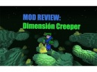 V�deo Minecraft: Mod Review - The Creep Mod (Dimensi�n Creeper)