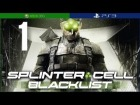 V�deo Splinter Cell: Blacklist: Splinter Cell Blacklist | Mision 1 | Lista Negra Cero | En Espa�ol