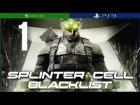 Splinter Cell Blacklist | Mision 1 | Lista Negra Cero | En Espa�ol