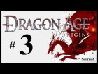 Dragon Age: Origins #3 |  Walkthrough | Gameplay en espa�ol, jugado y comentado por Solorion8