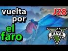 V�deo: GTA ONLINE V [ vuelta por el Faro ]