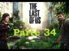 V�deo The Last of Us: The Last Of Us - Parte 34 - Espa�ol