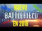 Video: Nuevo Battlefield en 2018 confirmado por EA cual será?