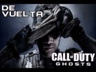 V�deo Call of Duty: Ghosts: De Vuelta! | Call Of Duty GHOTS | Gameplay DPE