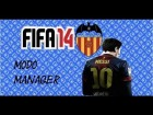 V�deo FIFA 14 INICIO MODO MANAGER VALENCIA CF CARRERA [FIFA14]