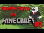Tutorial TRAMPA TROLL en MINECRAFT | Episodio 1