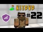 V�deo: Kit PvP #22