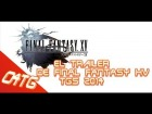 V�deo: Noticia el trailer de FINAL FANTASY XV TGS 2014