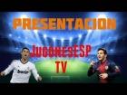 V�deo: Presentaci�n del canal- JugonesESP TV