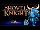 V�deo: Shovel Knight Speedrun 1:17:35 | Sin morir y sin reliquias