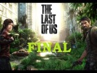 V�deo The Last of Us: The Last Of Us - FINAL - Espa�ol